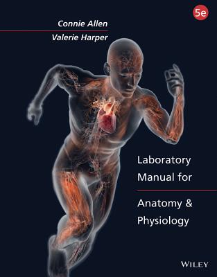 [Lab Manual] Anatomy and Physiology By Allen, Connie/ Harper, Valerie