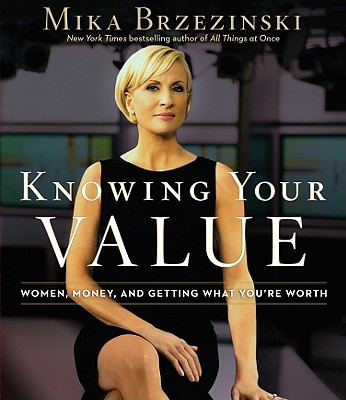 [CD] Knowing Your Value By Brzezinski, Mika